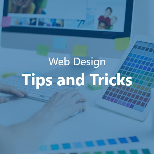 Web Design Tips and Tricks