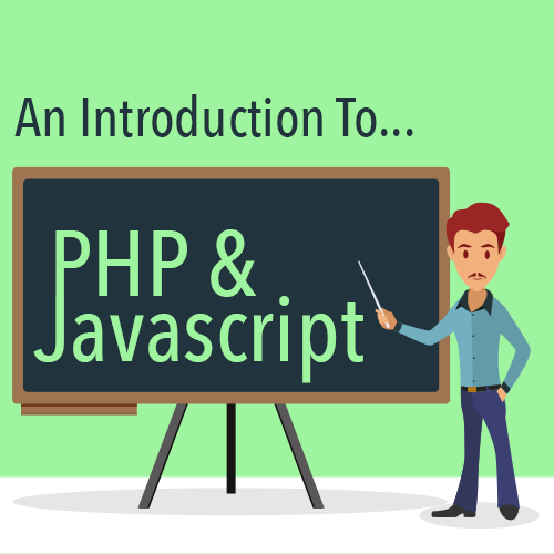 An Introduction To PHP & Javascript